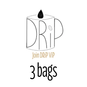 DRiP ViP Three 12oz Whole Bean Bags per Month